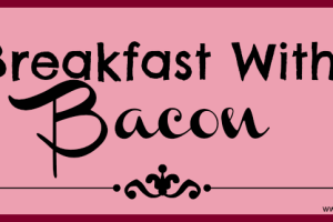 breakfast with bacon