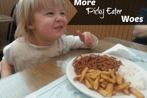 more picky eater woes