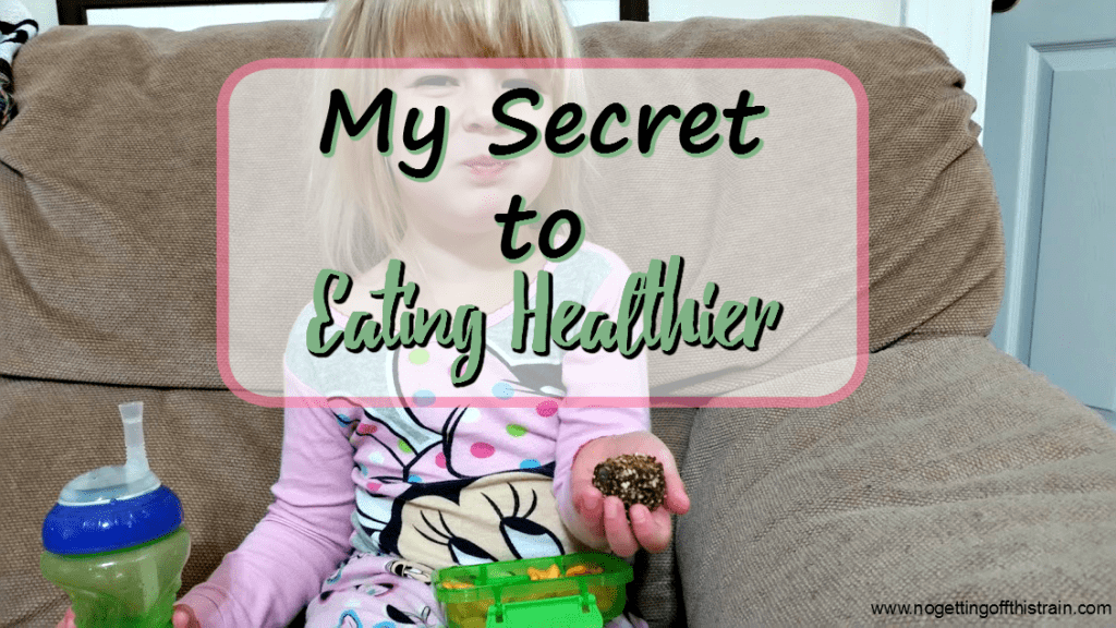 My Secret to Eating Healthier