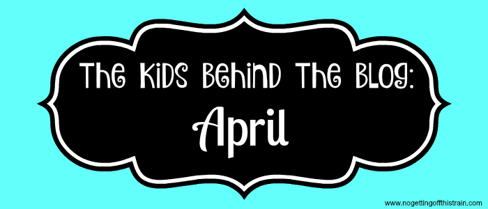 The Kids Behind The Blog April 2017