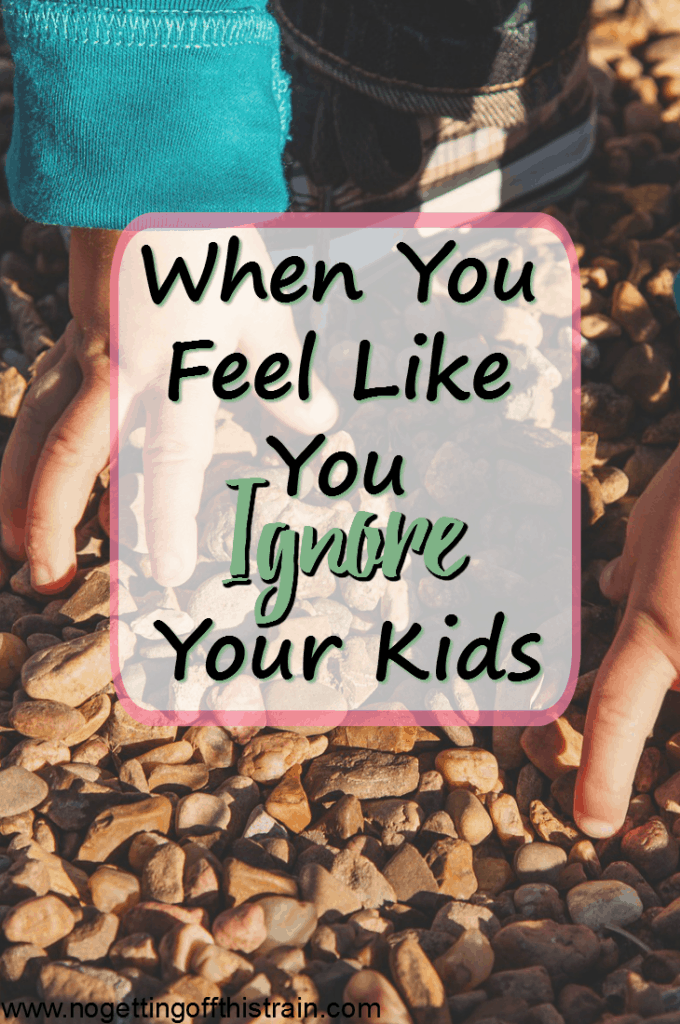 Mommy guilt is tough, especially when it tells you that you ignore your kids. Just know that you are not alone and you can overcome this!