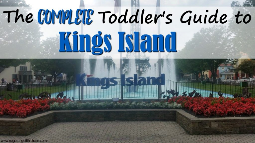 The Complete Toddler's Guide to Kings Island