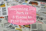 Couponing 101 Part 2: Five Places To Find Coupons