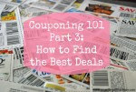Couponing 101 Part 3: How to find the best deals