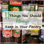11 Things You Should Always Keep in Your Pantry