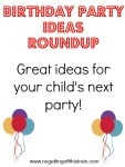 Birthday Party Ideas Roundup