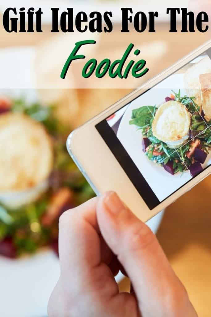 "A phone taking a picture of food with text saying ""Gift ideas for the foodie"""