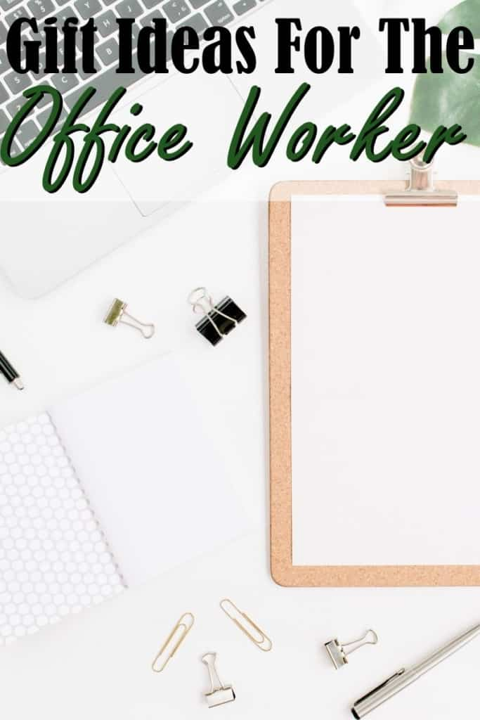 "A clipboard laying on a desk with the text ""Gift ideas for the office worker"""