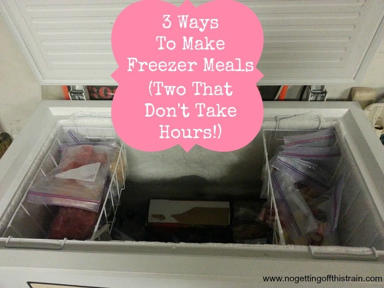 3 Ways to Make Freezer Meals (2 That Don't Take Hours!)