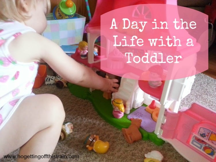 A day in the life with a toddler: Get a glimpse of our day-to-day activities! www.nogettingoffthistrain.com