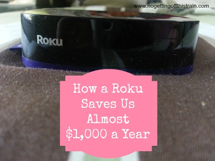 Spending too much on cable TV? Come see how a Roku can save you almost $1,000 a year! www.nogettingoffthistrain.com