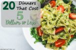 20 Dinners That Cost 5 Dollars or Less