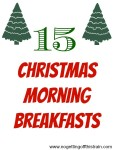 15 Christmas Morning Breakfasts