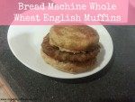 Bread Machine Whole Wheat English Muffins