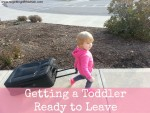 Getting a Toddler Ready to Leave