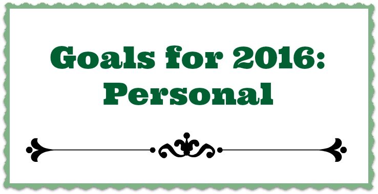 Goals for 2016: Personal. www.nogettingoffthistrain.com