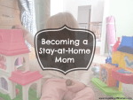 Becoming a Stay-at-Home Mom