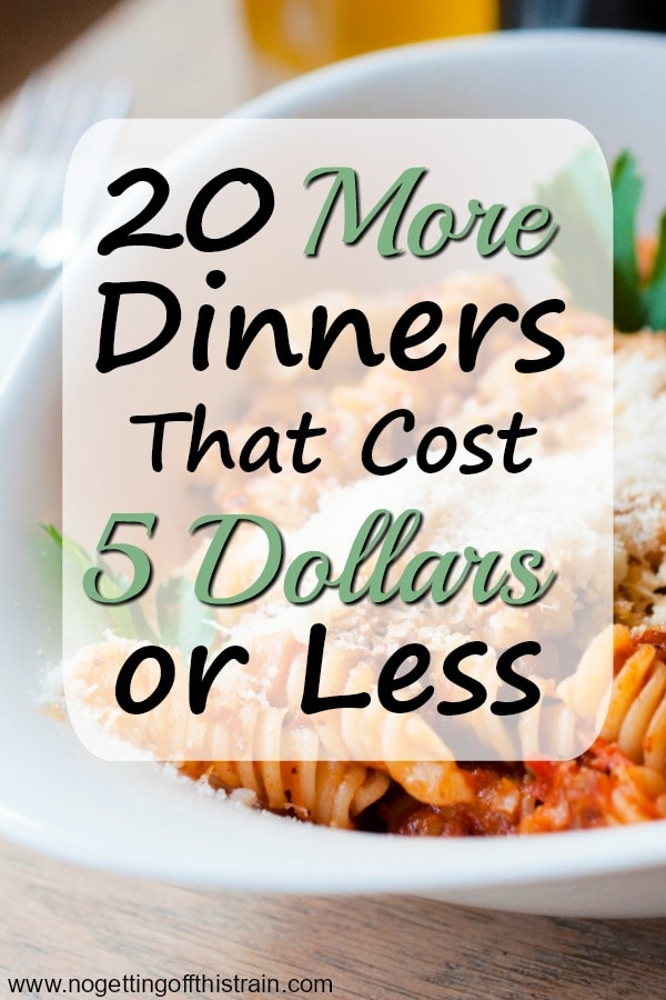 Looking for cheap dinners for your family this week? Here are 20 more 5 dollar dinners that are good for the budget and family friendly! #frugal #cheapdinners #recipe #dinner