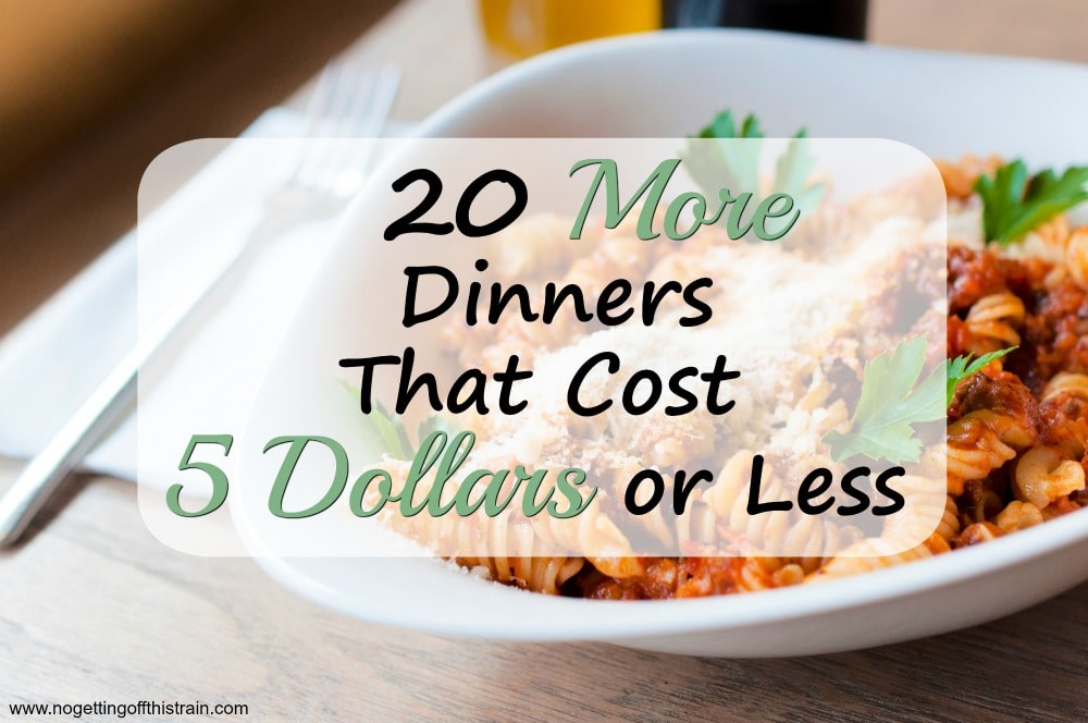 "Image of pasta with the title ""20 More Dinners That Cost 5 Dollars or Less"""