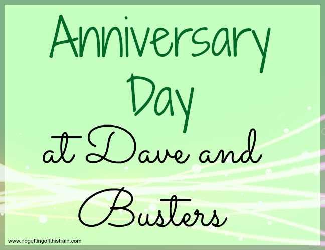 Anniversary day at Dave and Busters- www.nogettingoffthistrain.com