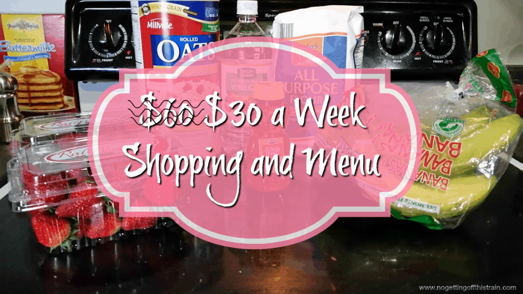 We're eating for only $30 a week for a (hopefully) short period of time! Want to see how? Check back every Monday for a new shopping list and menu! Week of: 4-4-16. www.nogettingoffthistrain.com