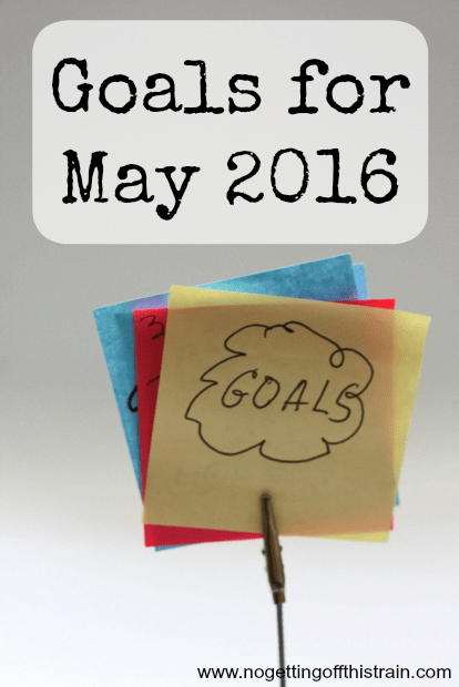 Goals for May 2016