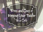 Pros and Cons of Keeping Your Toddler in a Crib