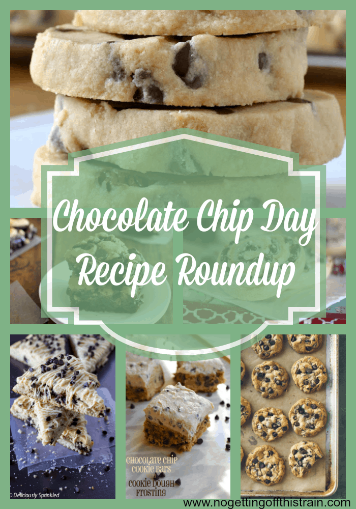 Chocolate Chip Day Recipe Roundup
