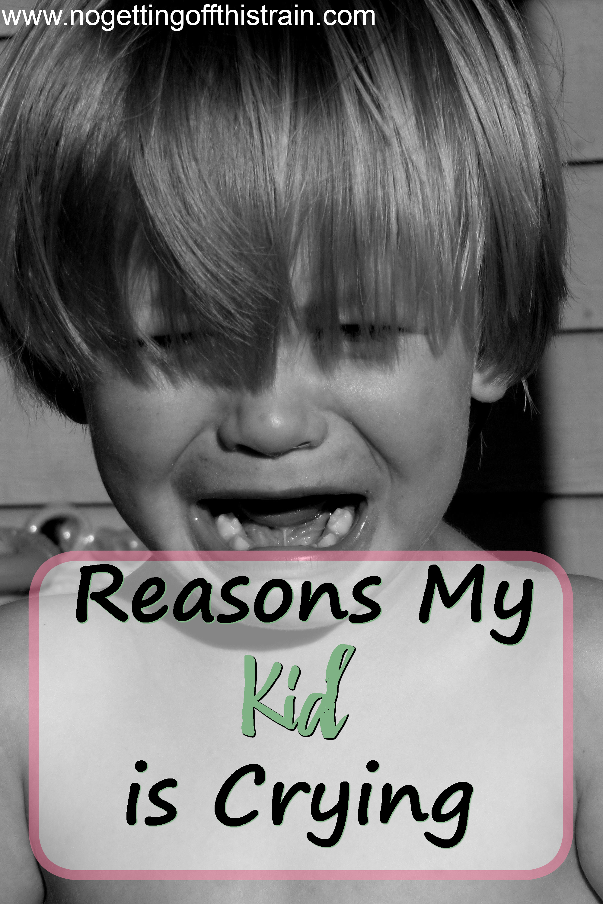 Reasons My Kid is Crying Pt. 3