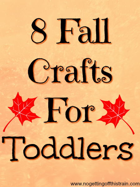 8 Fall Crafts for Toddlers