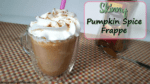 Skinny Pumpkin Spice Frappe- Easy Coffee Recipe!