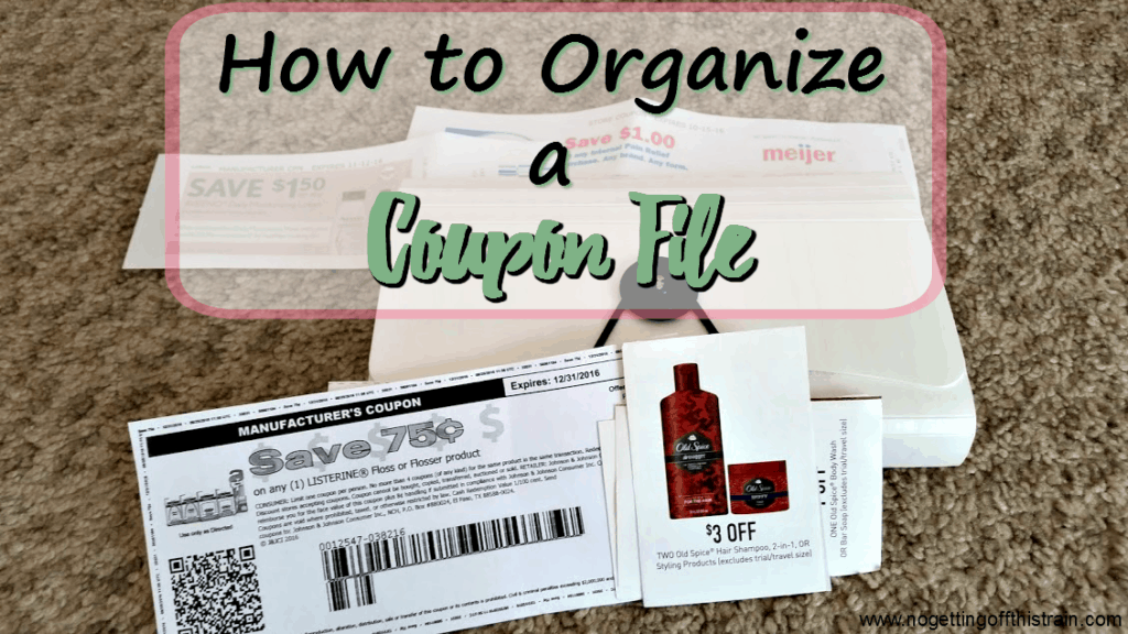 Keep your coupons organized with a coupon file! Here's a list of categories so you an easily find your coupons. www.nogettingoffthistrain.com