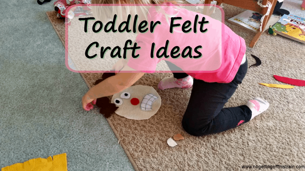 Felt crafts are easy, cheap, and fun for toddlers! Here are some great ideas to get you started. www.nogettingoffthistrain.com
