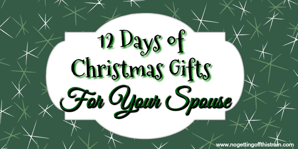 looking for unique christmas gift ideas for your spouse try a 12 days of christmas - 12 Days Of Christmas Gift Ideas For Him