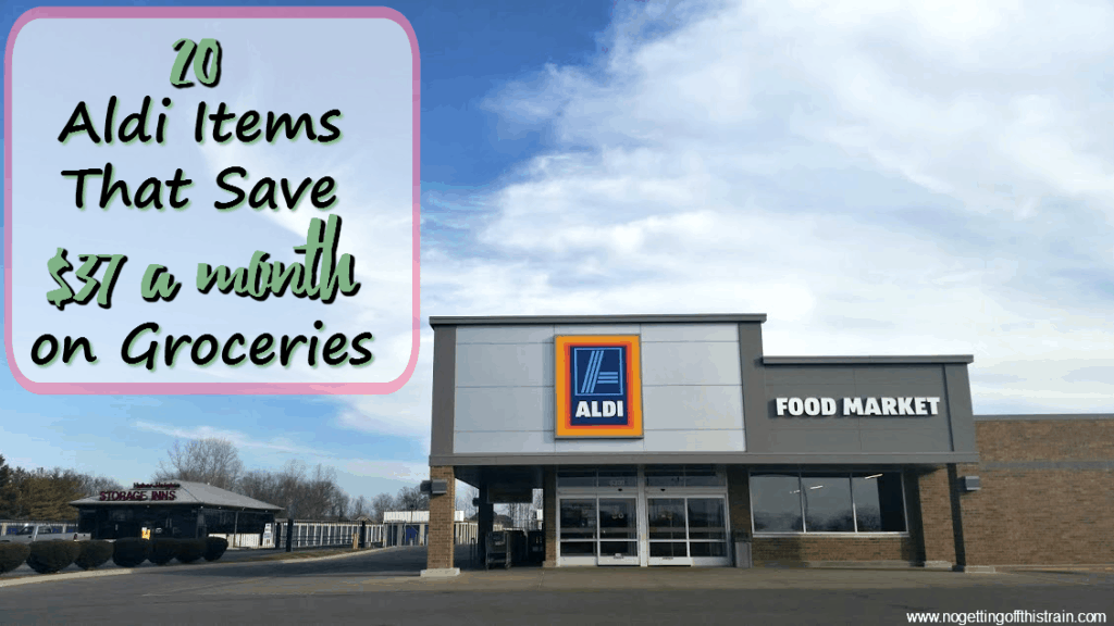 Saving money on groceries is easy at Aldi! Here are 20 Aldi items that save $37 a month on groceries to cut your budget. www.nogettingoffthistrain.com