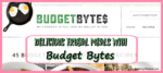 Delicious Frugal Meals with Budget Bytes