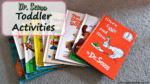 Dr. Seuss Toddler Activities