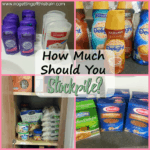 How Much Should You Stockpile?
