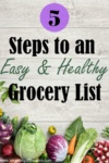 """Image of produce with the title """"5 steps to an easy and healthy grocery list"""""""