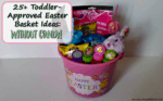 Toddler-Approved Easter Basket Ideas- No Candy!