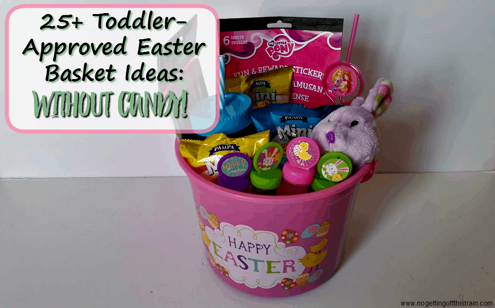 Toddler approved easter basket ideas no candy no getting off need help with your little ones easter basket here are 25 toddler easter basket negle Choice Image