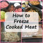 How to Freeze Cooked Meat