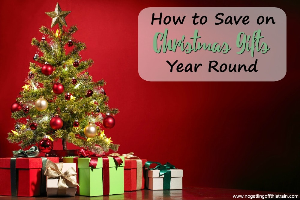 How to Save on Christmas Gifts Year Round