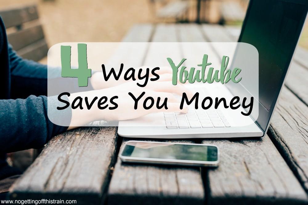 4 Ways Youtube Saves You Money