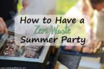 How to Have a Zero-Waste Summer Party