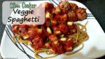 Slow Cooker Veggie Spaghetti