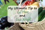 My Ultimate Tip to Eat More and Lose Weight