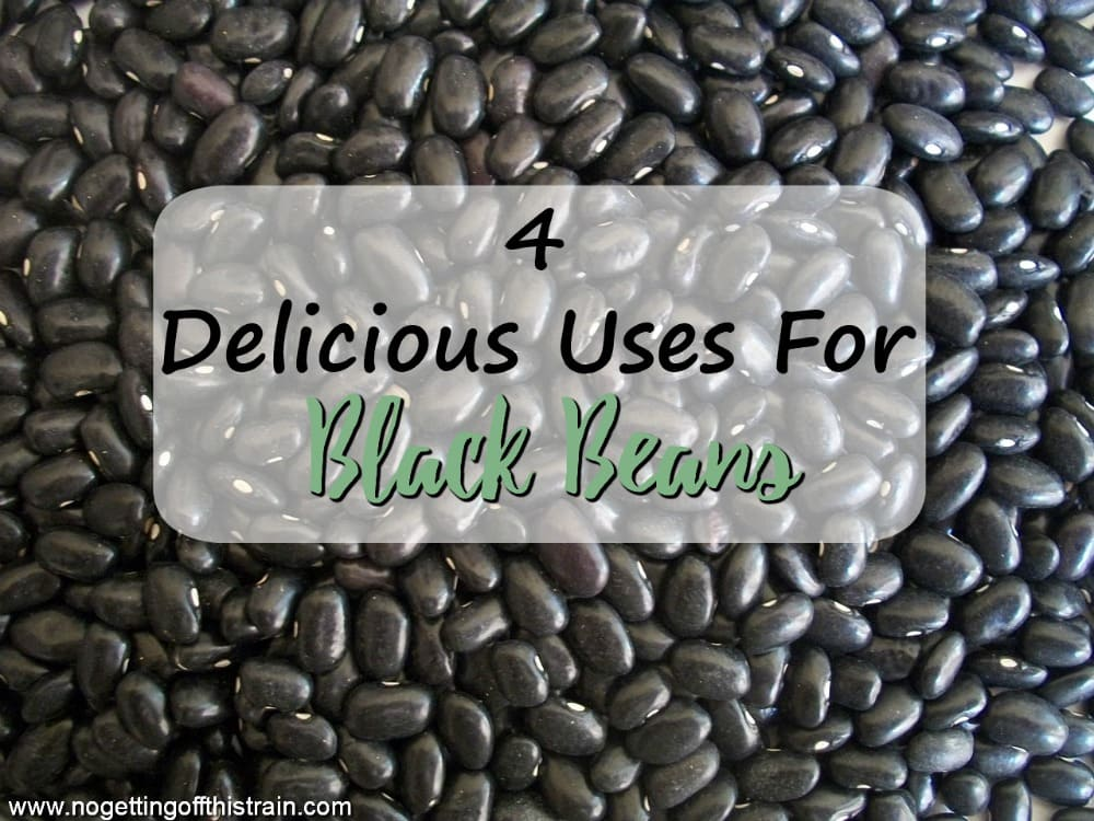 Black beans are a frugal, easy dinner addition! Here are 4 delicious uses for black beans, including a few dessert ideas!
