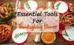 Essential Tools for Thanksgiving Dinner