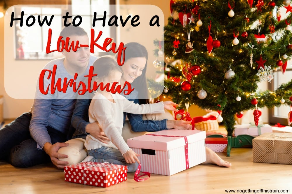 How to Have a Low-Key Christmas